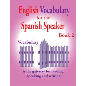 Fisher Hill Store - Vocabulary - English Vocabulary for the Spanish Speaker Book 2