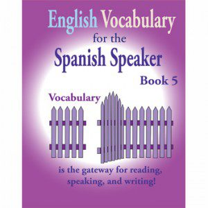 Fisher Hill Store - Vocabulary - English Vocabulary for the Spanish Speaker Book 5