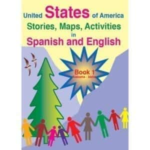 United States of America Stories, Maps, Activities in Spanish and English Series